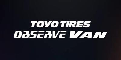 Nou pe AnvelopeMAG – Toyo Observe Van